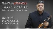 Como Tocar Violin - UNIDAD 19 - DESTACADOS DE LAS CORCHEAS