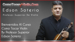 Bienvenidos Al Curso Como Tocar Violin By Profesor Superior Edson Soterio